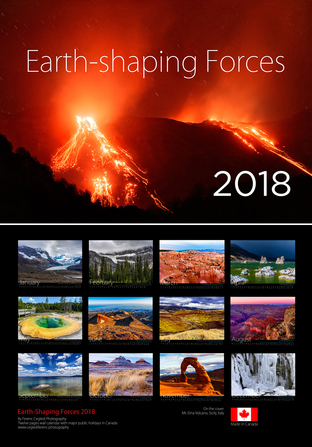 Earth-shaping Forces 2018. A 8,5'x12,5' size landscape format wall calendar