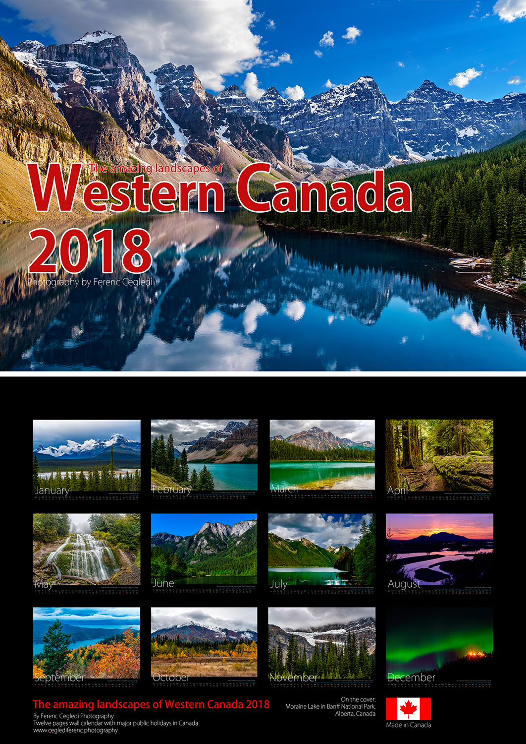The amazing landscapes of Western Canada 2018 Wall Calendar